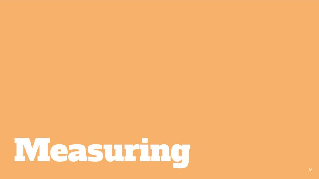 Measuring 9