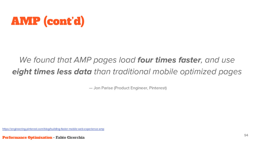 AMP (cont'd) We found that AMP pages load four ...
