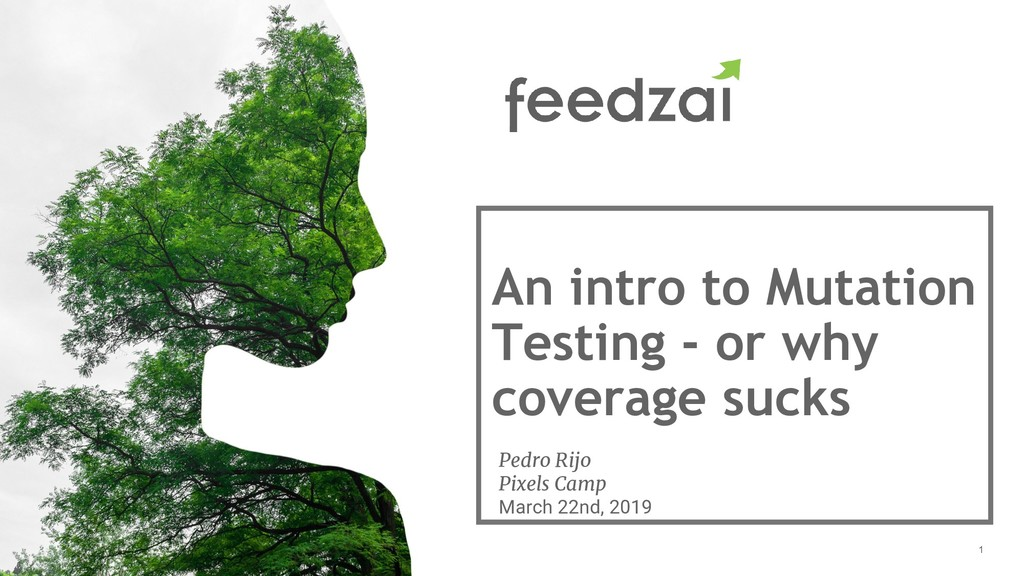 1 An intro to Mutation Testing - or why coverag...