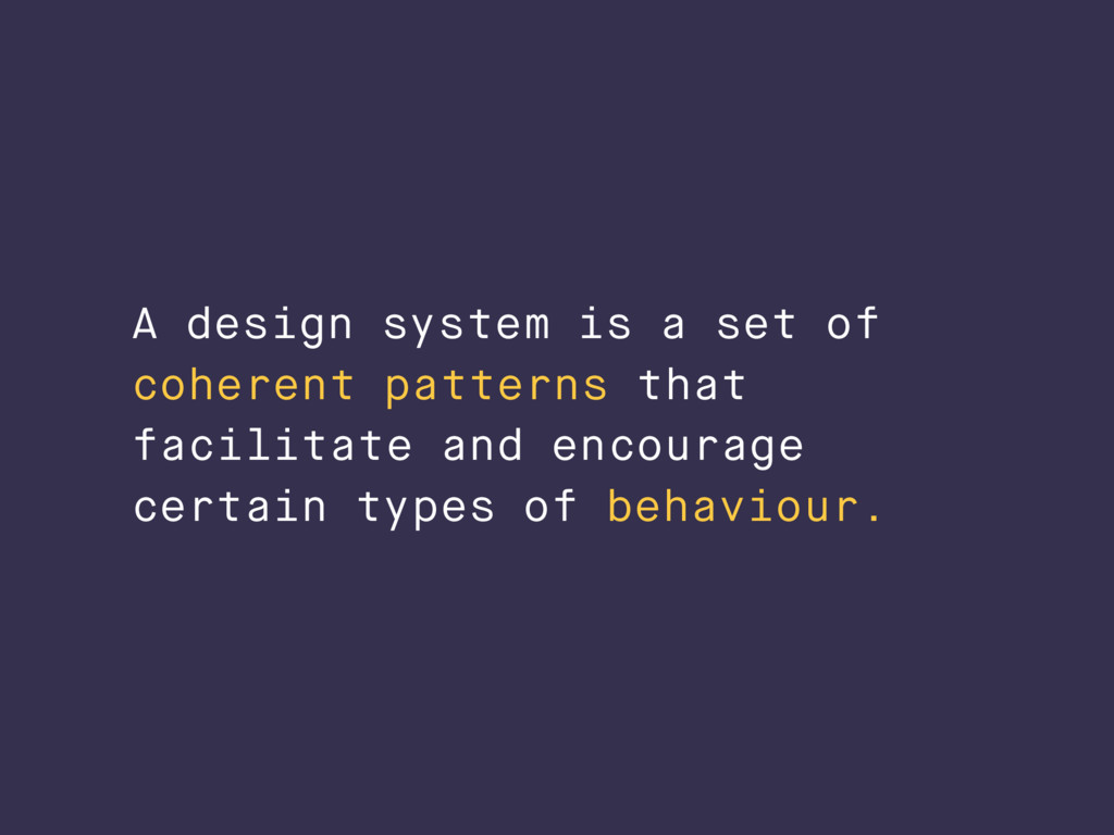 A design system is a set of coherent patterns t...