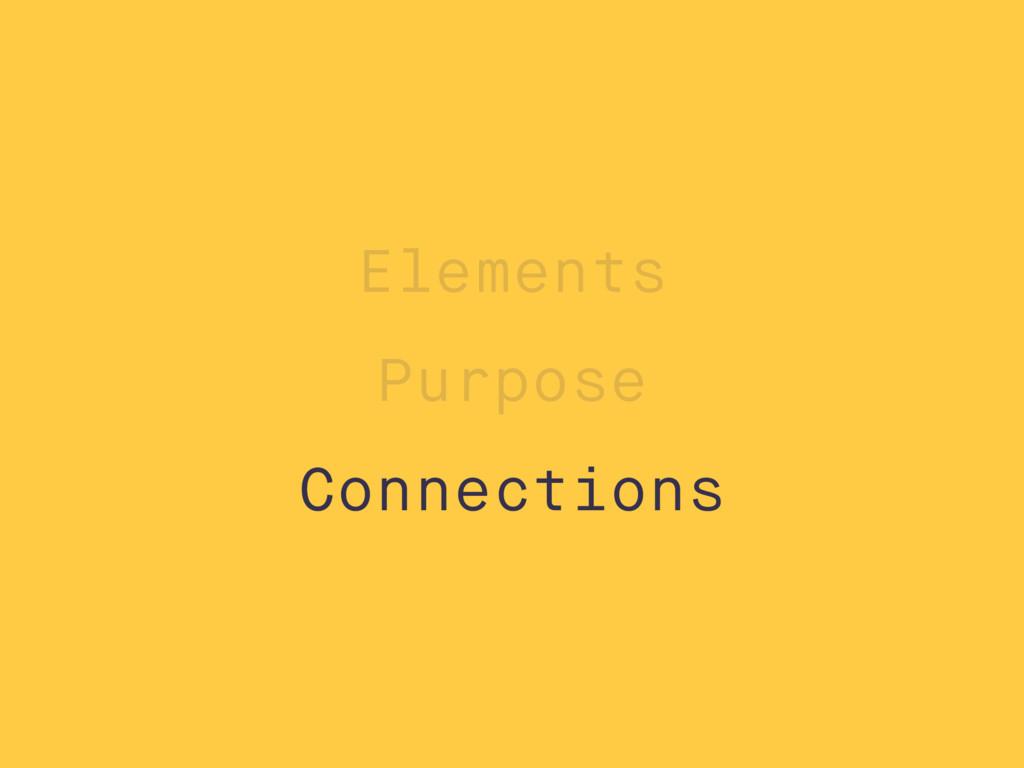 Purpose Connections Elements Semantic Structura...