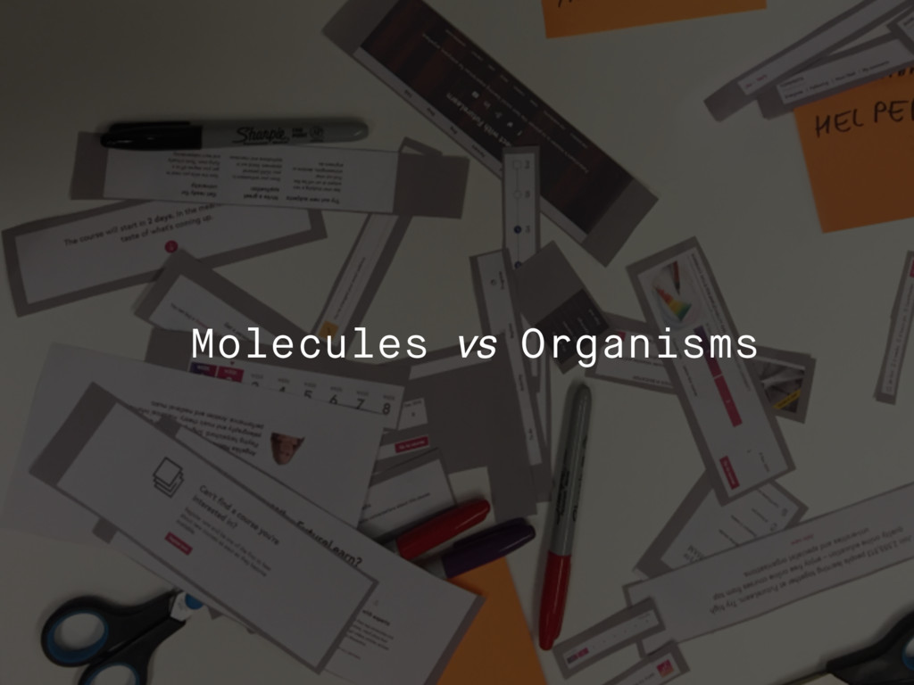 Molecules vs Organisms