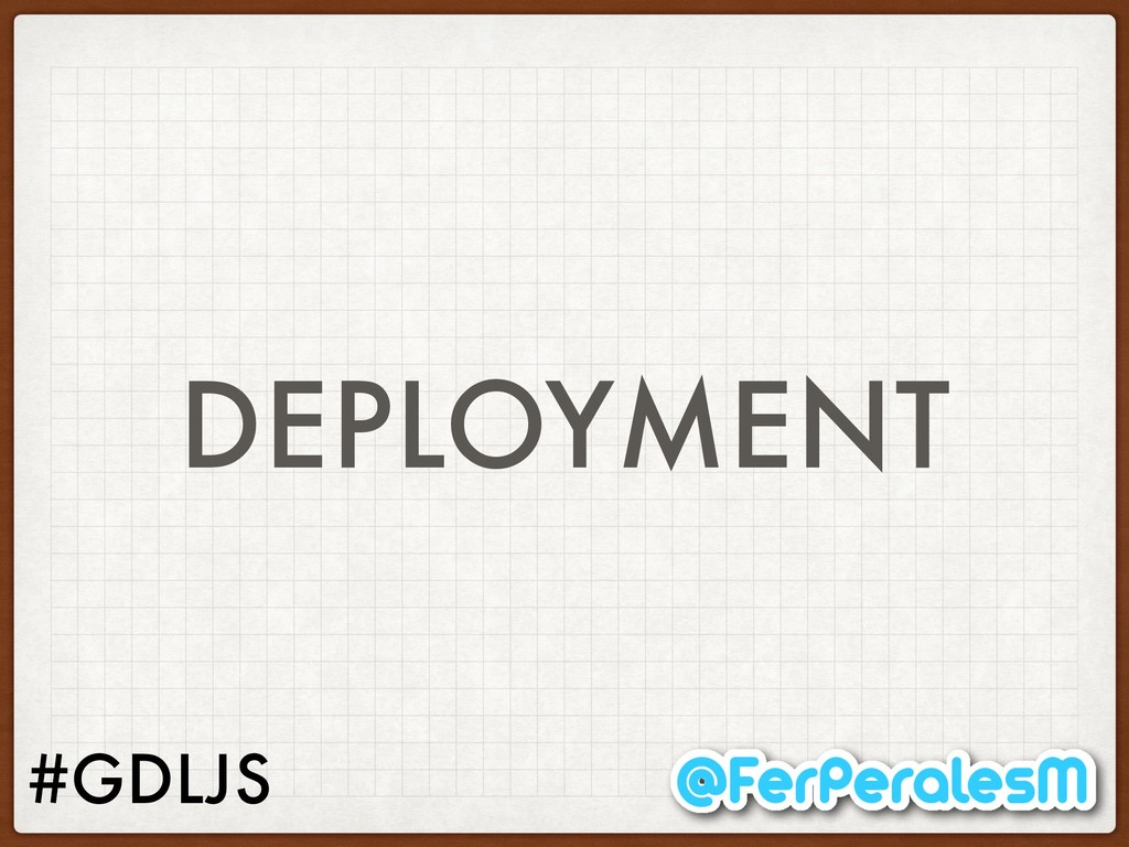 #GDLJS DEPLOYMENT
