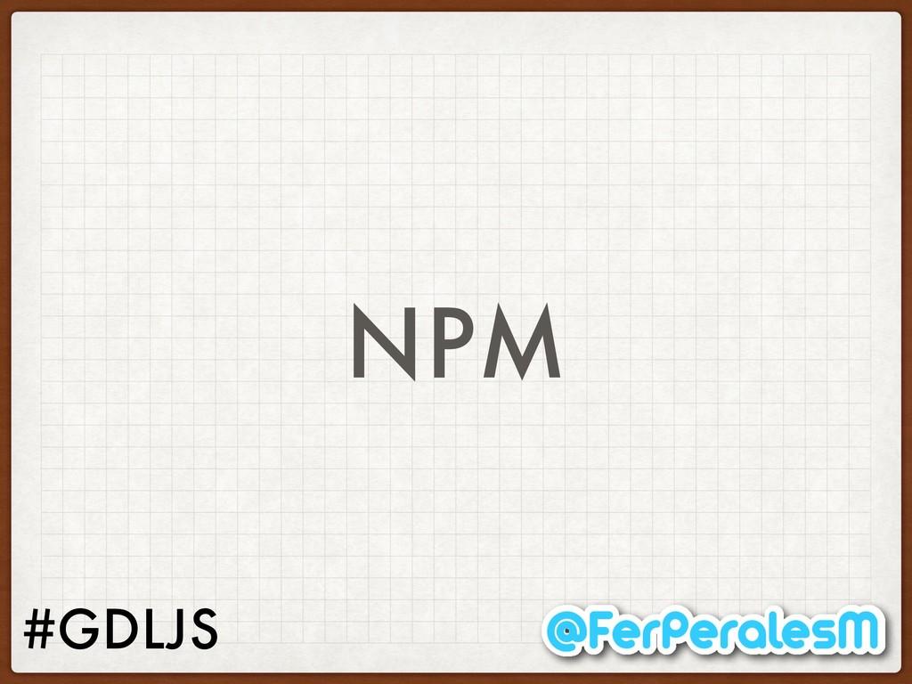 #GDLJS NPM