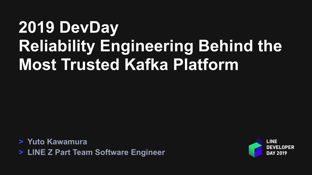 2019 DevDay Reliability Engineering Behind the ...