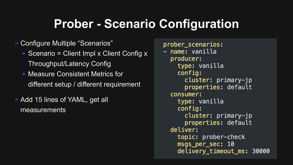 Prober - Scenario Configuration > Configure Mul...