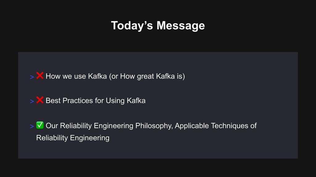 > ❌ How we use Kafka (or How great Kafka is) To...