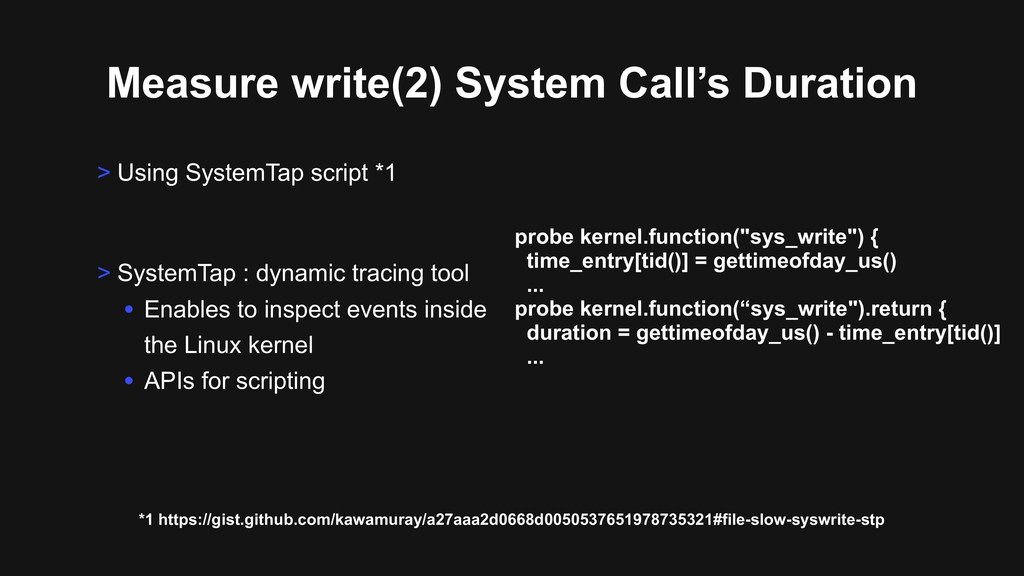 Measure write(2) System Call's Duration > Using...