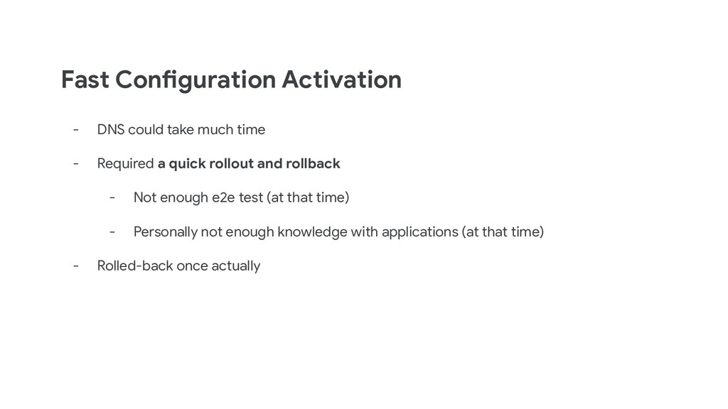 Fast Configuration Activation - DNS could take ...