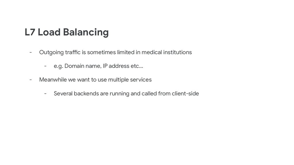 L7 Load Balancing - Outgoing traffic is sometim...