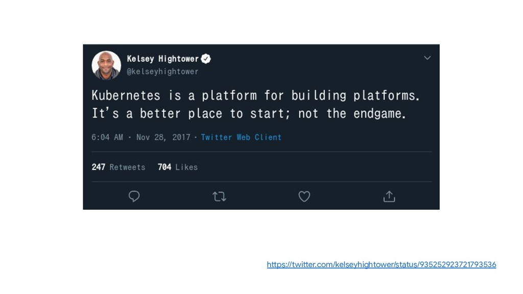 https://twitter.com/kelseyhightower/status/9352...