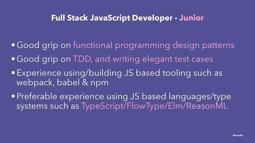 Full Stack JavaScript Developer - Junior •Good ...