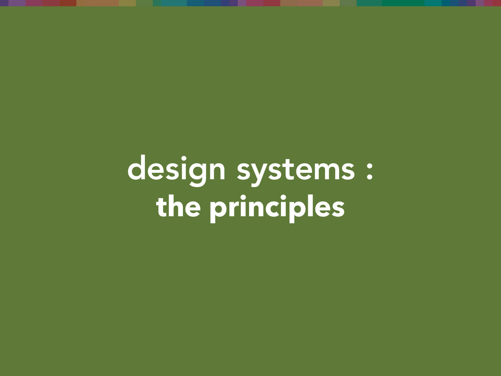 design systems : the principles