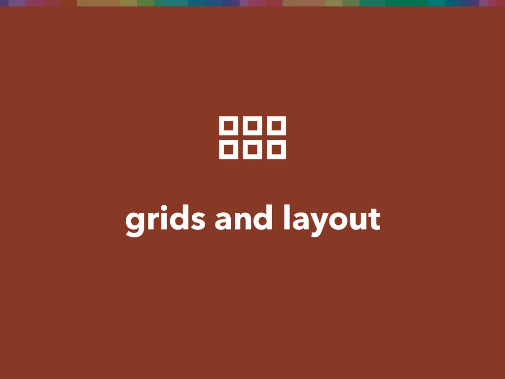 grids and layout