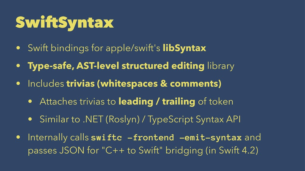 SwiftSyntax • Swift bindings for apple/swift's ...