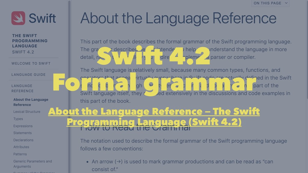 Swift 4.2 Formal grammar About the Language Ref...