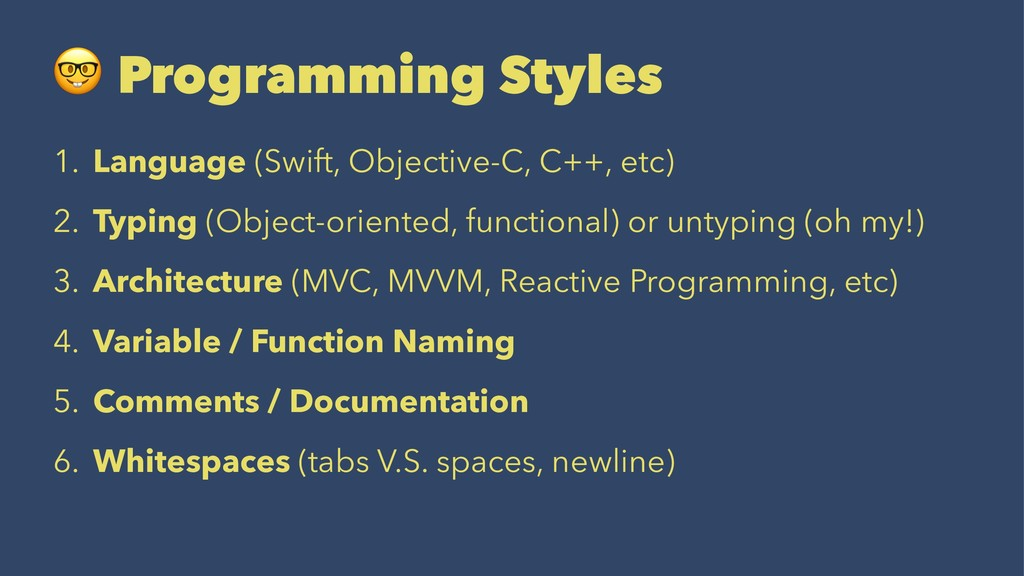! Programming Styles 1. Language (Swift, Object...