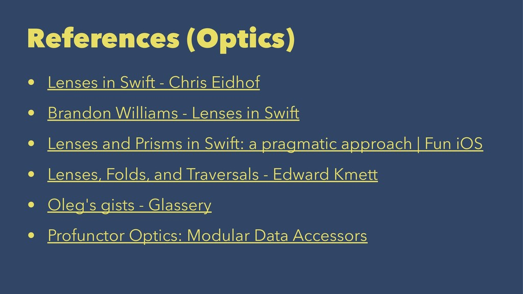 References (Optics) • Lenses in Swift - Chris E...
