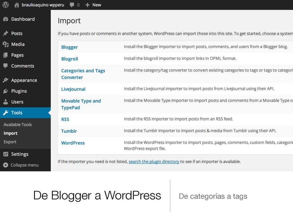 De Blogger a WordPress De categorías a tags
