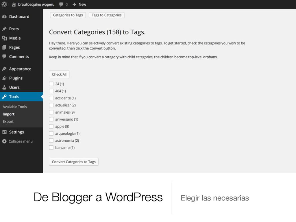 De Blogger a WordPress Elegir las necesarias