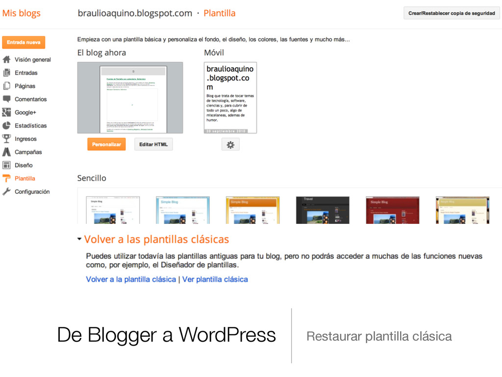 De Blogger a WordPress Restaurar plantilla clás...