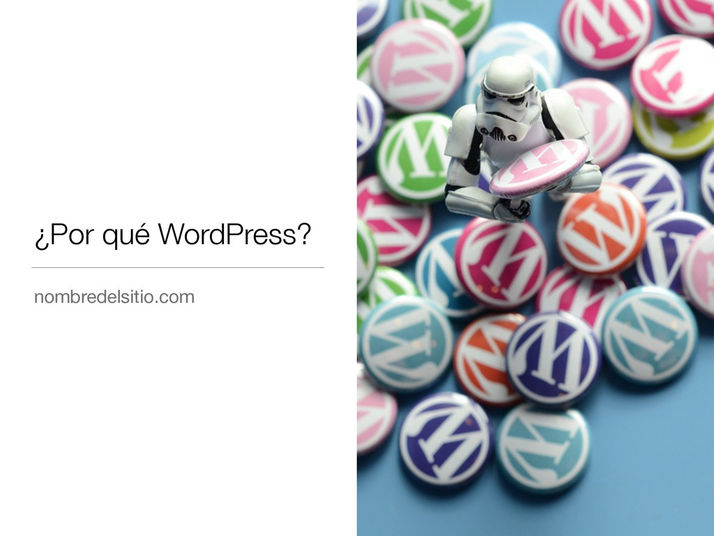 ¿Por qué WordPress? nombredelsitio.com