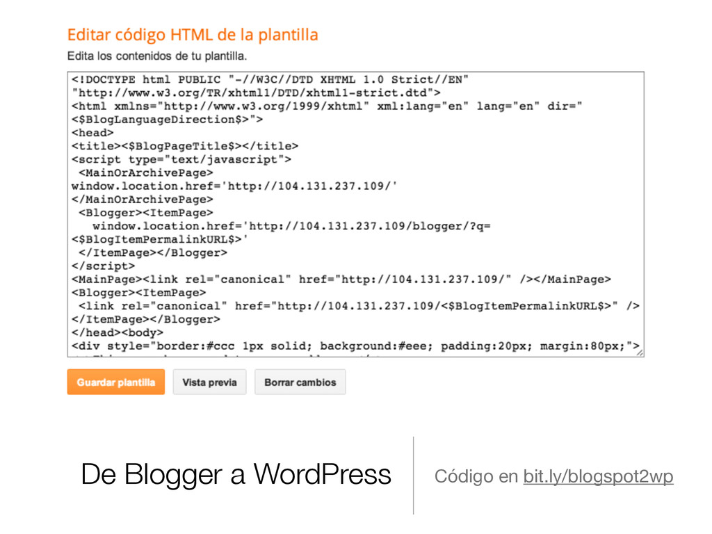 De Blogger a WordPress Código en bit.ly/blogspo...