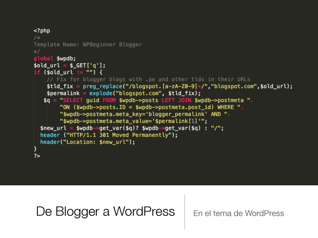 De Blogger a WordPress En el tema de WordPress