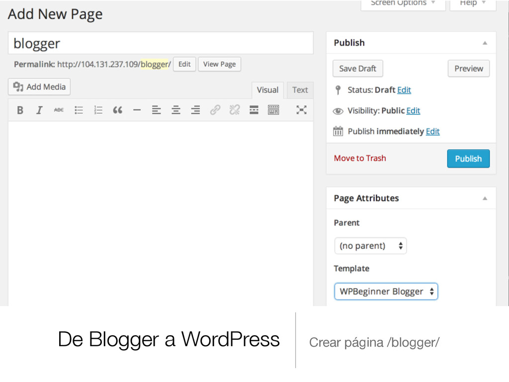 De Blogger a WordPress Crear página /blogger/