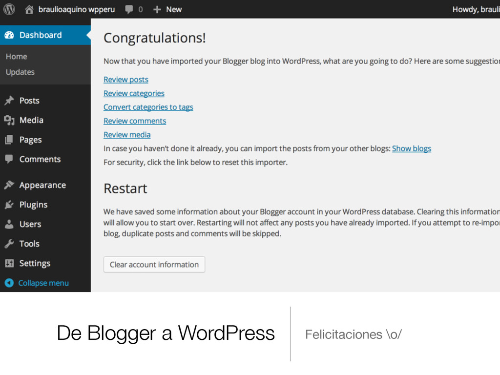 De Blogger a WordPress Felicitaciones \o/
