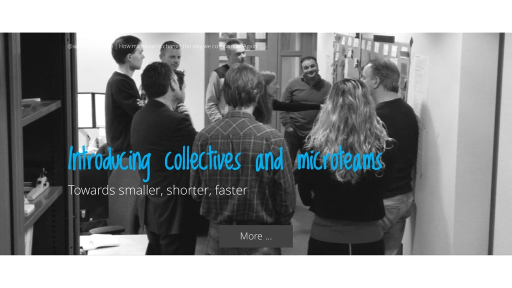 Introducing collectives and microteams Towards ...