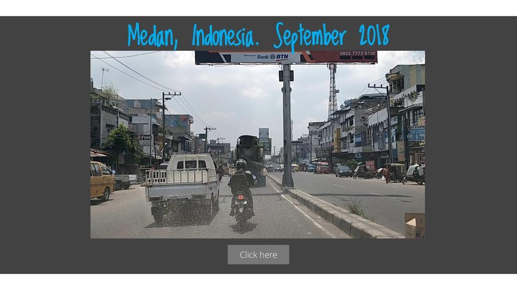 Click here Medan, Indonesia. September 2018