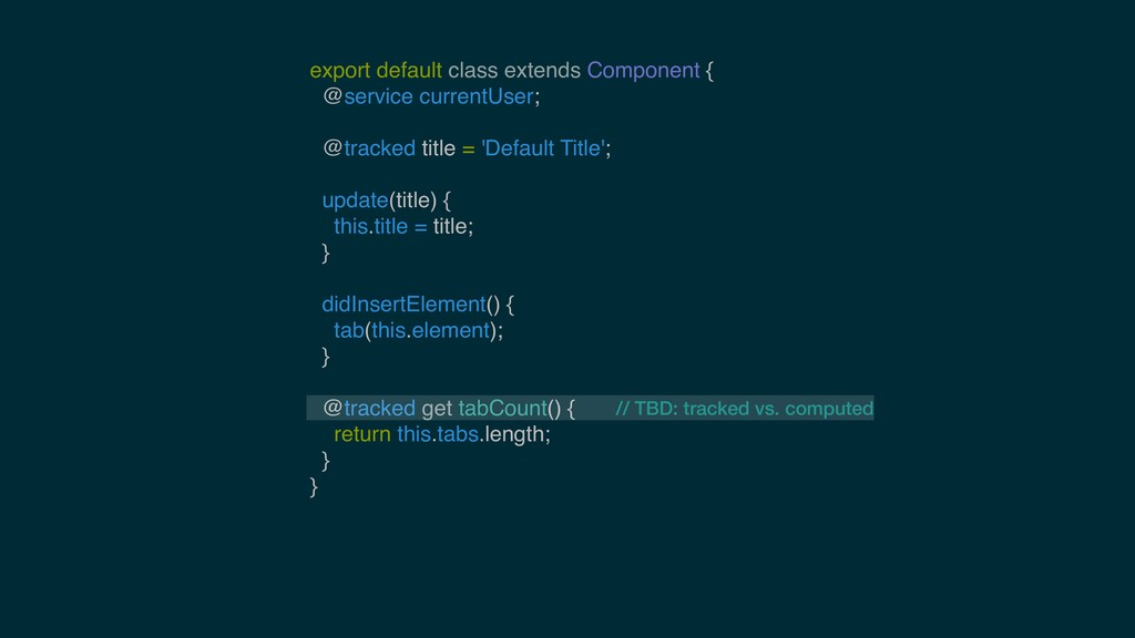 export default class extends Component { @servi...
