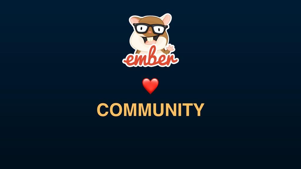 ❤ COMMUNITY