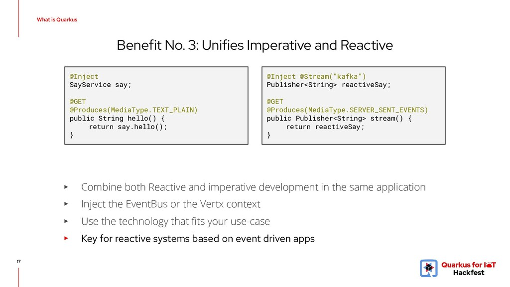 Benefit No. 3: Unifies Imperative and Reactive ...