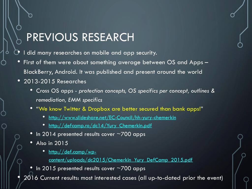 PREVIOUS RESEARCH • I did many researches on mo...