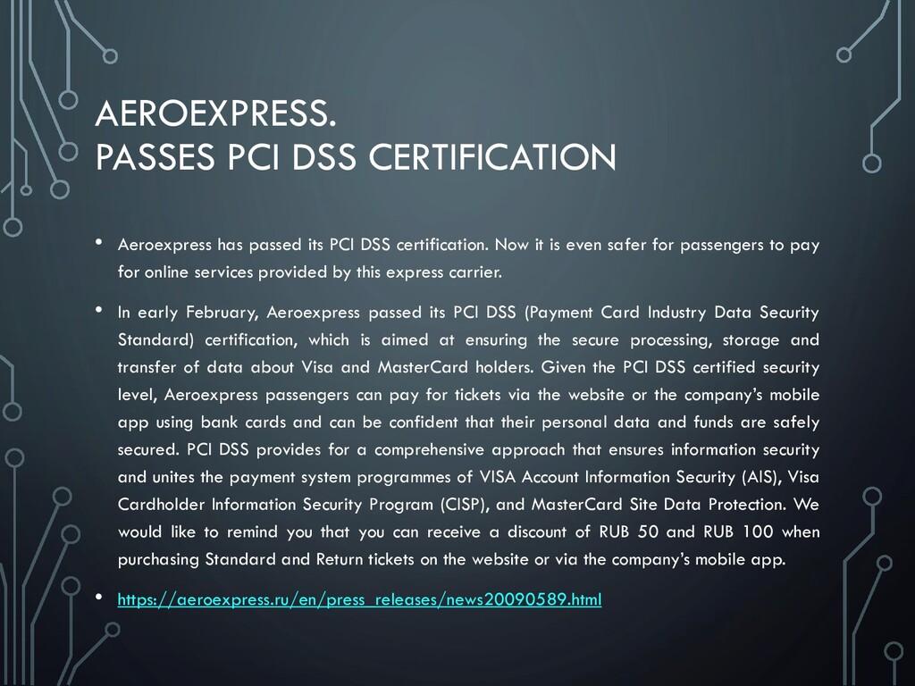 AEROEXPRESS. PASSES PCI DSS CERTIFICATION • Aer...