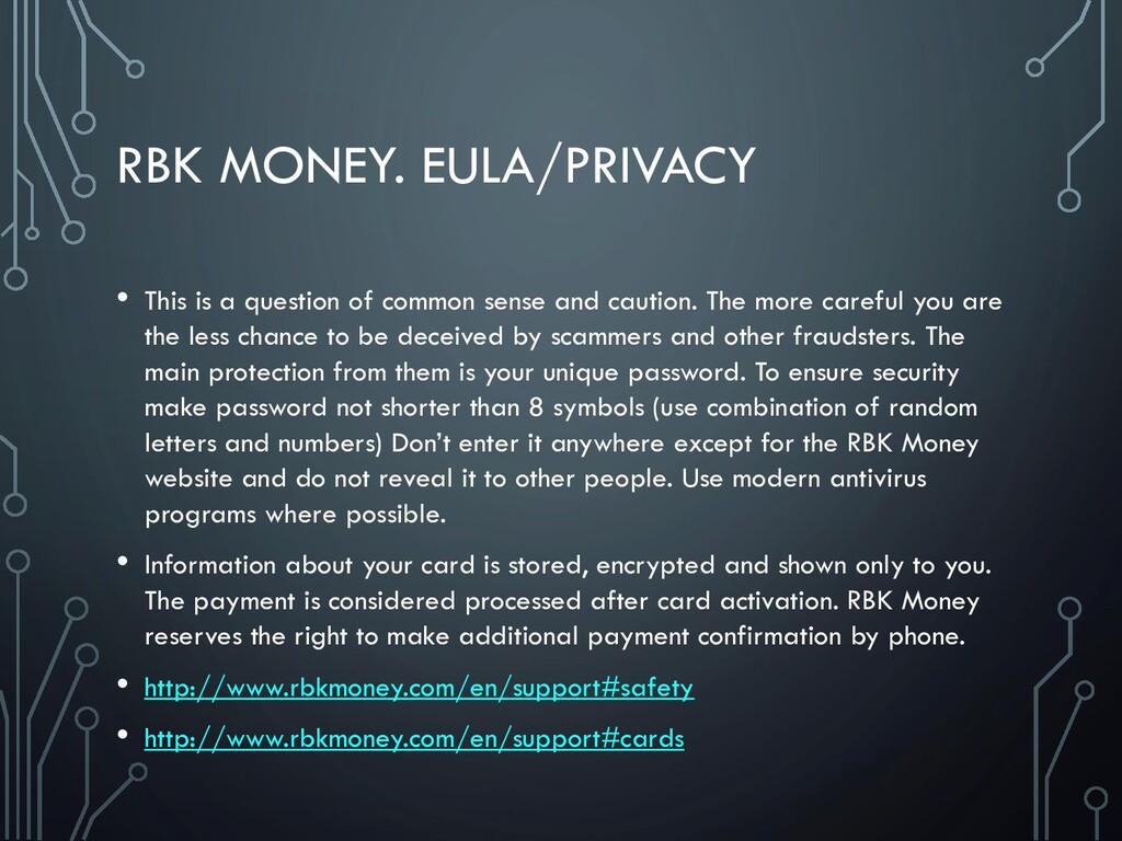 RBK MONEY. EULA/PRIVACY • This is a question of...