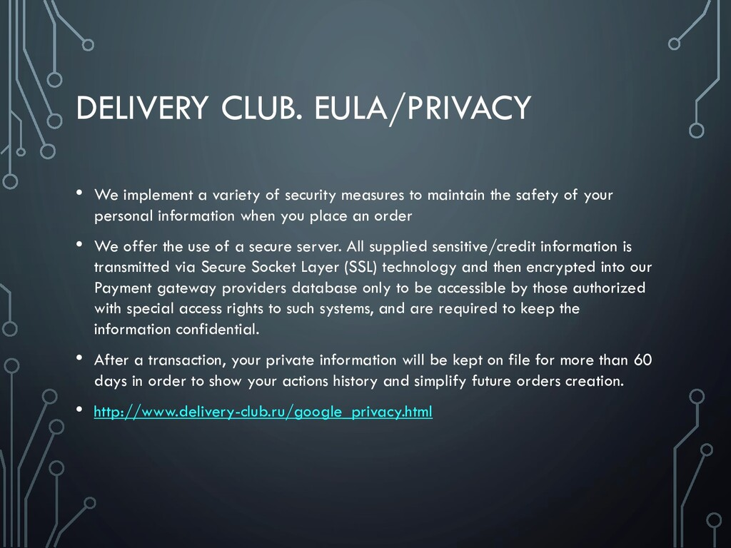 DELIVERY CLUB. EULA/PRIVACY • We implement a va...