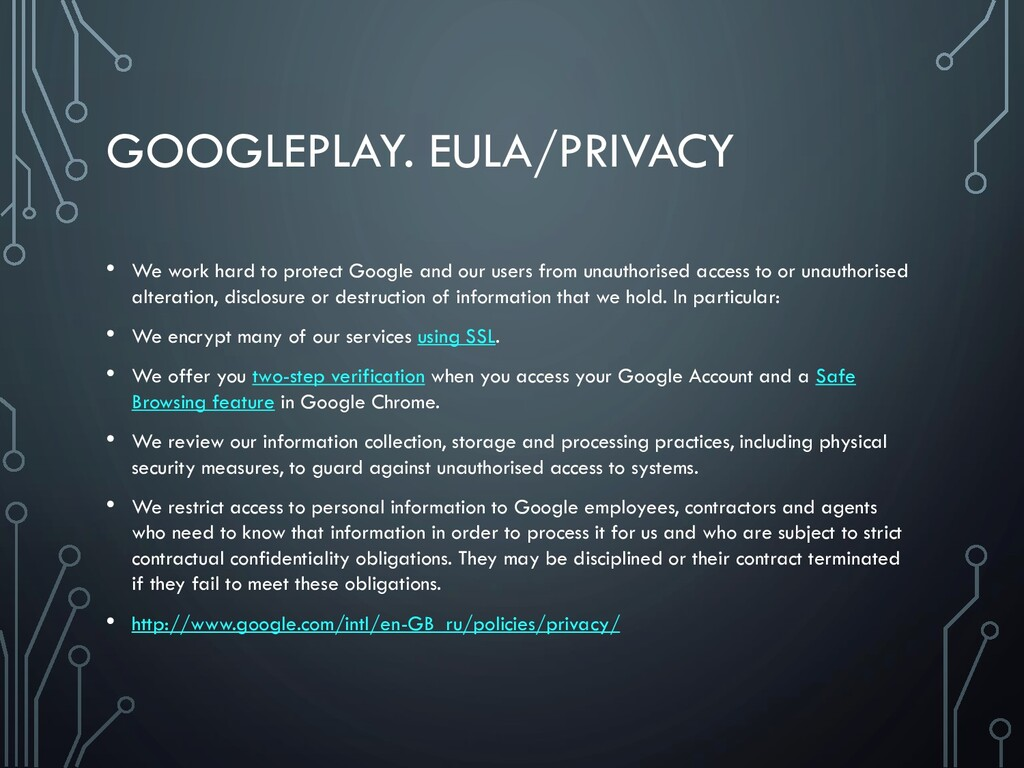 GOOGLEPLAY. EULA/PRIVACY • We work hard to prot...