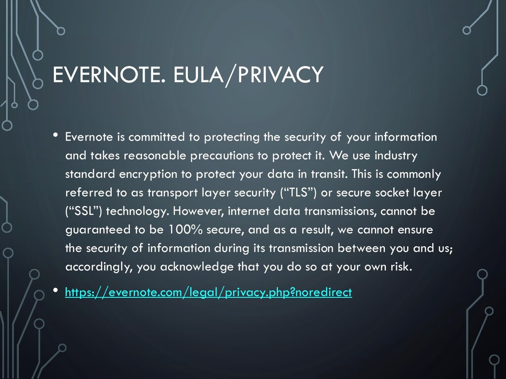 EVERNOTE. EULA/PRIVACY • Evernote is committed ...