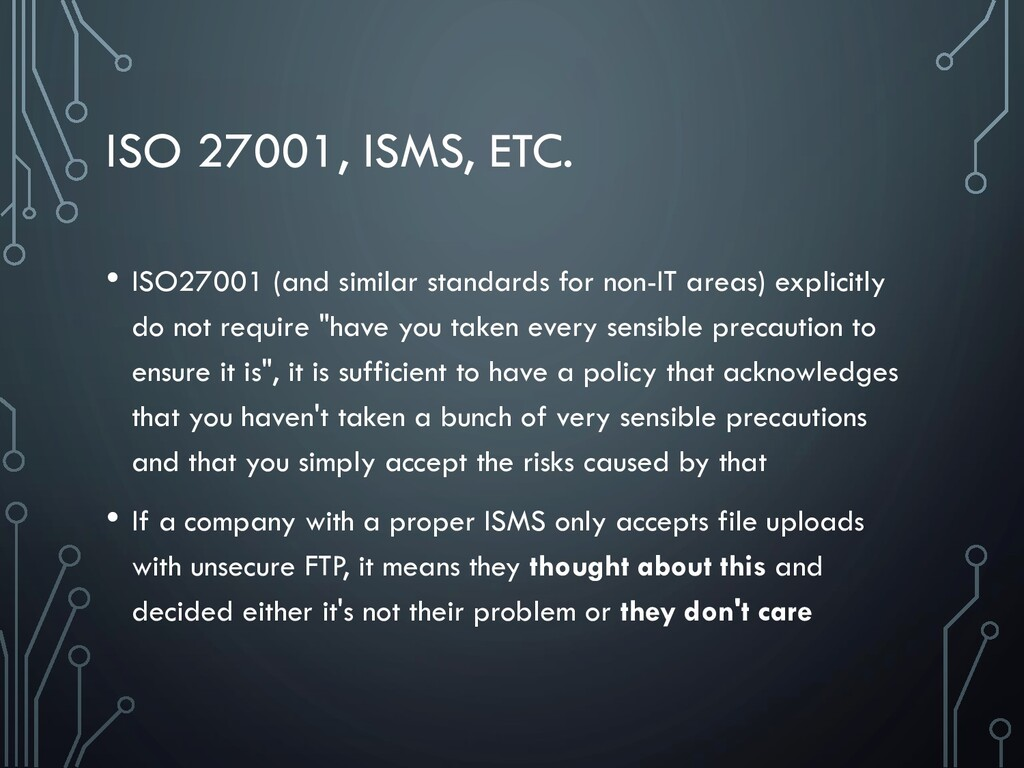 ISO 27001, ISMS, ETC. • ISO27001 (and similar s...
