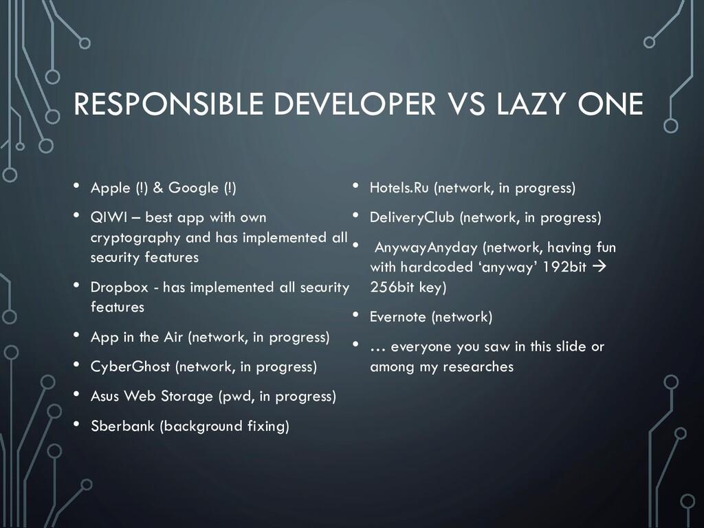 RESPONSIBLE DEVELOPER VS LAZY ONE • Apple (!) &...