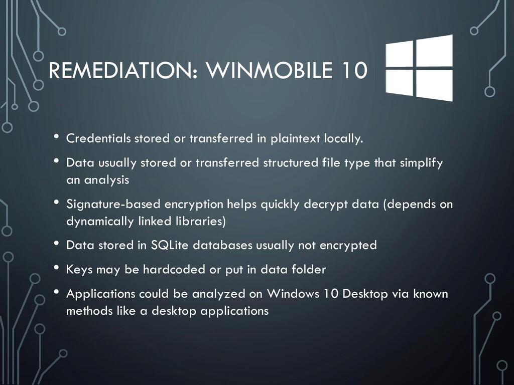 REMEDIATION: WINMOBILE 10 • Credentials stored ...