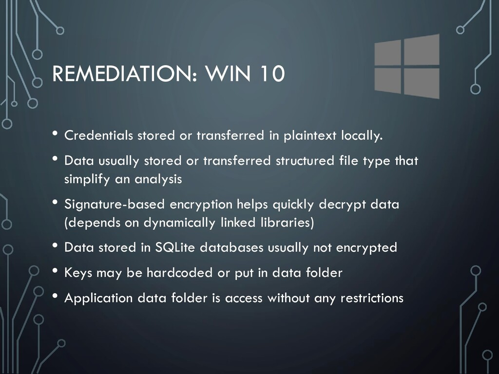 REMEDIATION: WIN 10 • Credentials stored or tra...