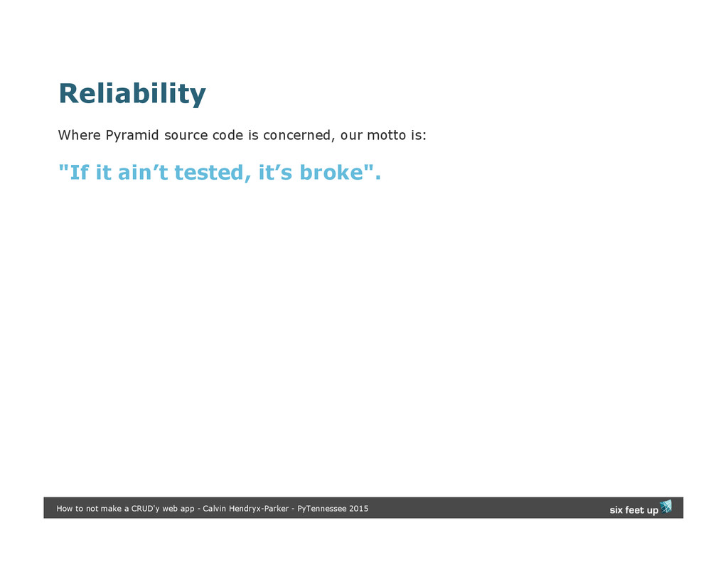 Reliability Where Pyramid source code is concer...