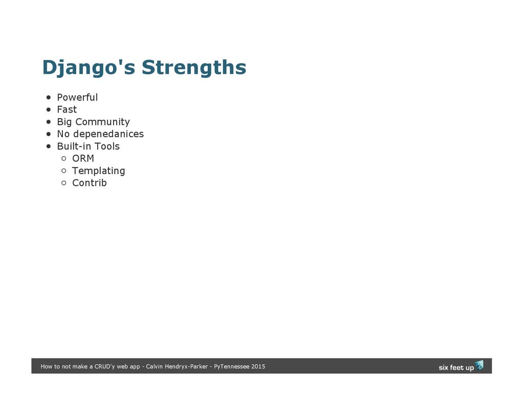 Django's Strengths Powerful Fast Big Community ...