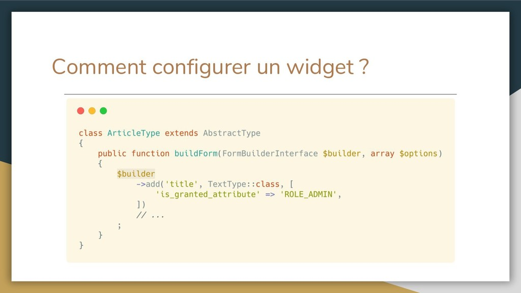 Comment configurer un widget ?