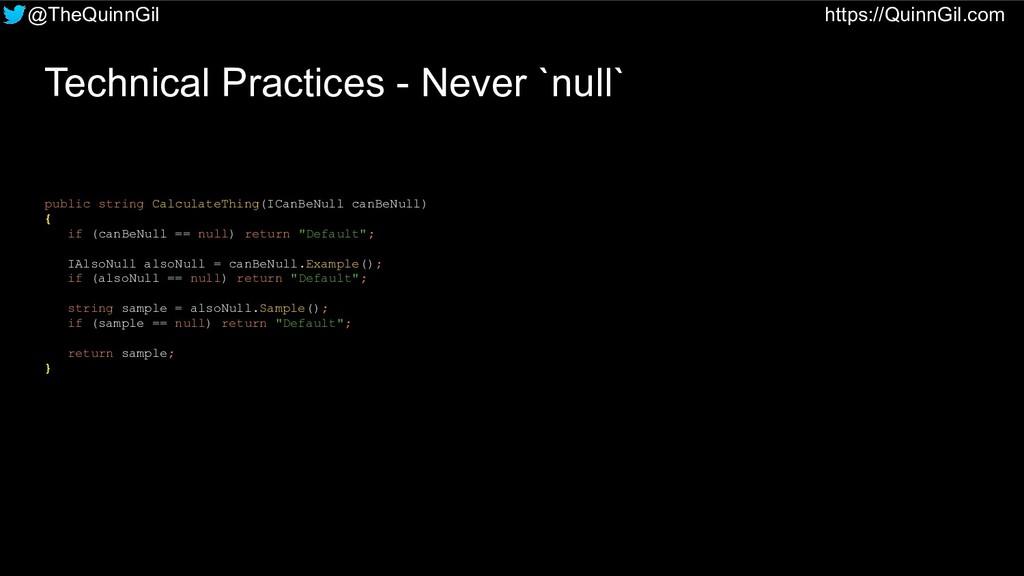 @TheQuinnGil https://QuinnGil.com Technical Pra...