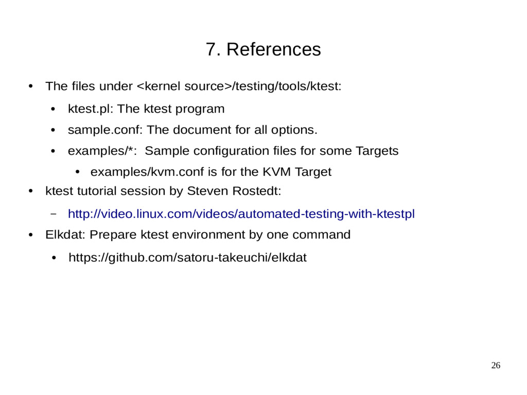 26 7. References ● The files under <kernel sour...